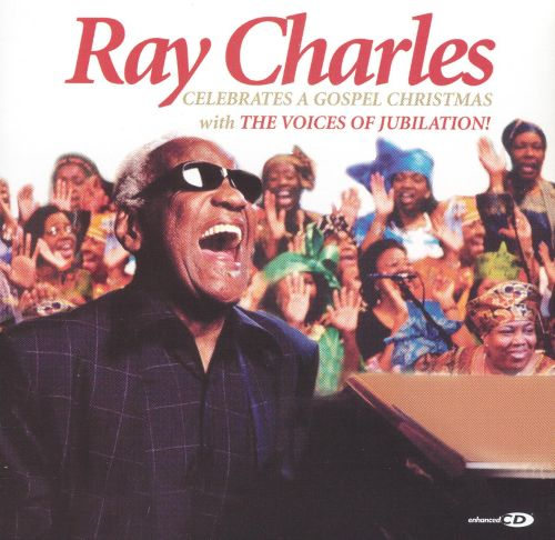Ray charles celebrates a gospel christmas ray charles songs