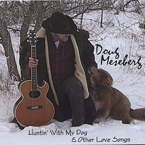 Huntin' with My Dog & Other Love Songs