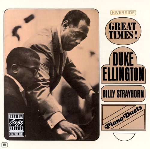 Great Times! Piano Duets with Billy Strayhorn