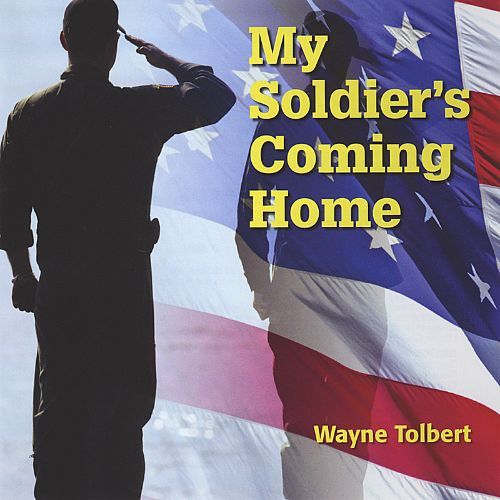My Soldier's Coming Home