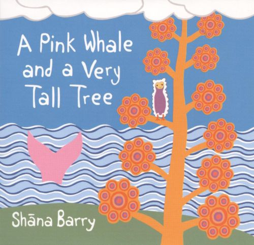 A Pink Whale and a Very Tall Tree