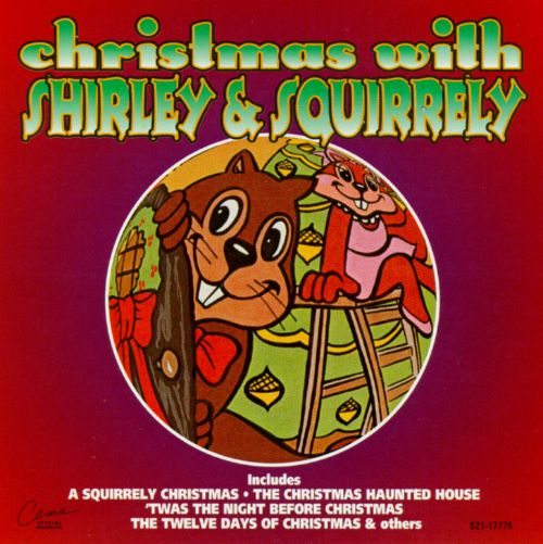 Christmas with Shirley & Squirrely