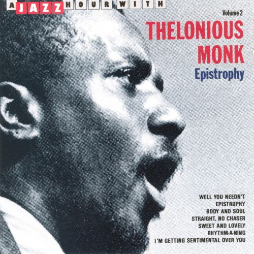 Jazz Hour with Thelonious Monk, Vol. 2: Epistrophy