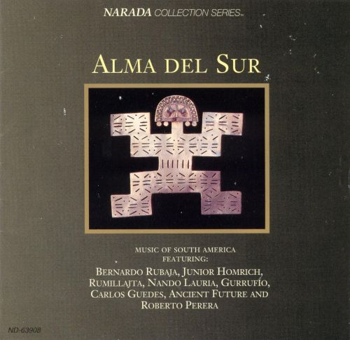 alma del sur music of south america various artists