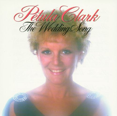 The Wedding Song Petula Clark
