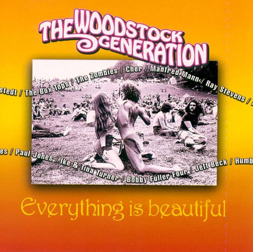 The Woodstock Generation: Everything Is Beautiful