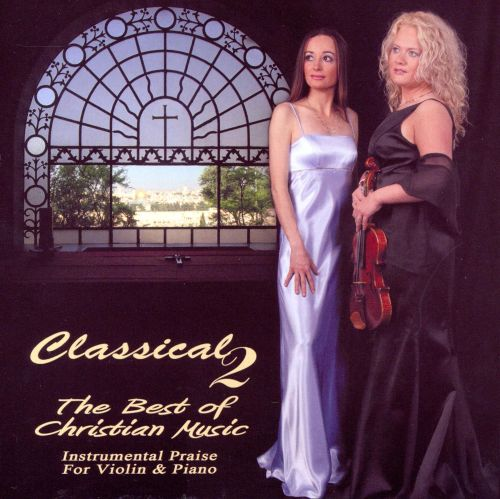 Classical 2: The Best of Christian Music