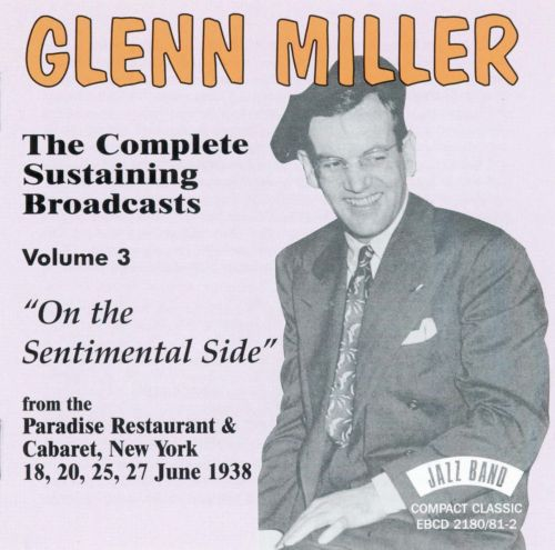 Complete Sustaining Broadcasts, Vol. 3: On the Sentimental Side