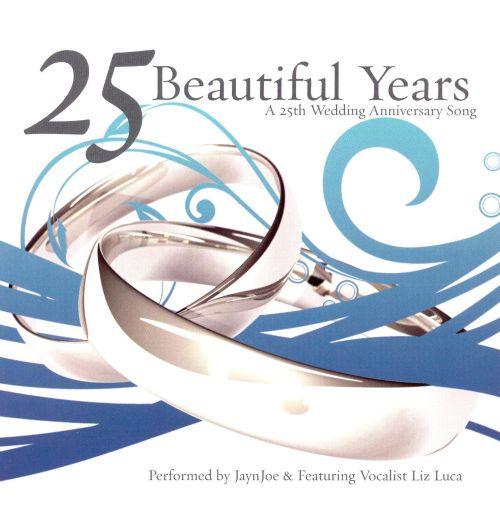 25 Beautiful Years: A 25th Anniversary Song