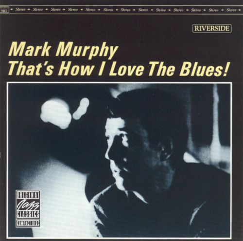 That's How I Love the Blues!