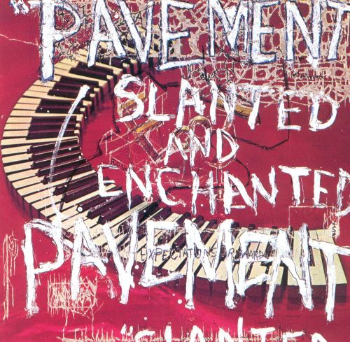 Slanted & Enchanted - Pavement (1992)