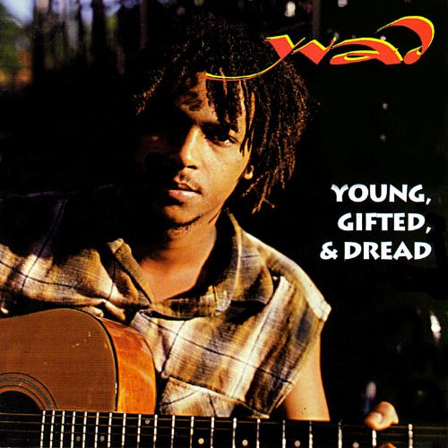 Young, Gifted & Dread