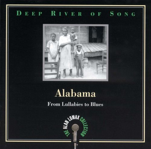 The Deep River of Song: Alabama