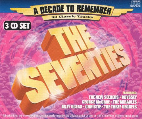 The Seventies: A Decade to Remember [K-Tel]