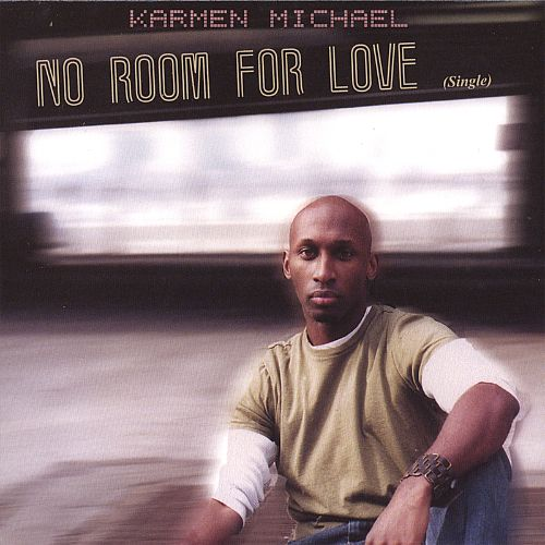 No Room for Love