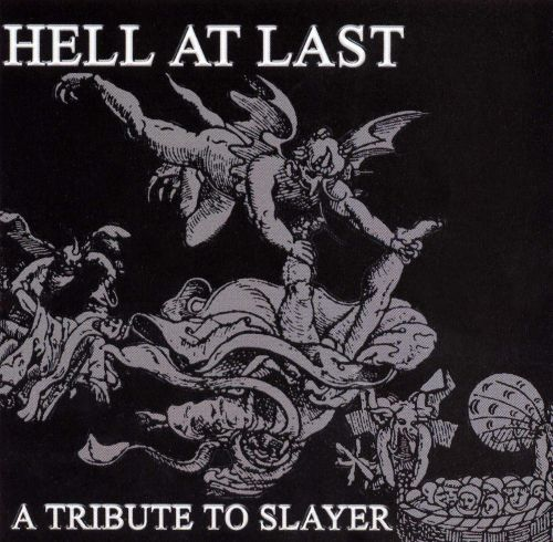 Hell at Last: A Tribute to Slayer