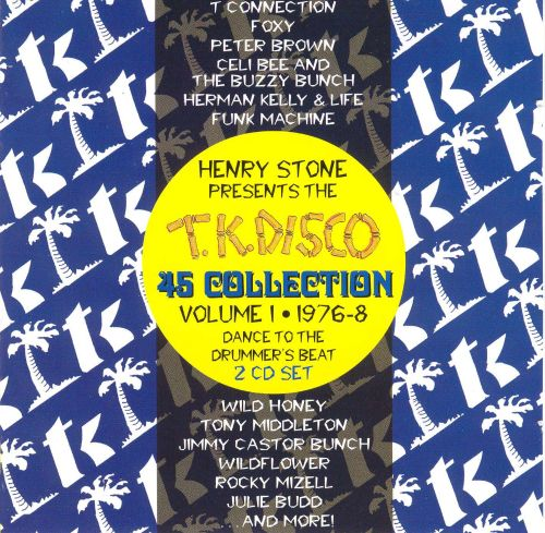 The T.K. Disco 45 Collection, Vol. 1: Dance To The Drummer's Beat