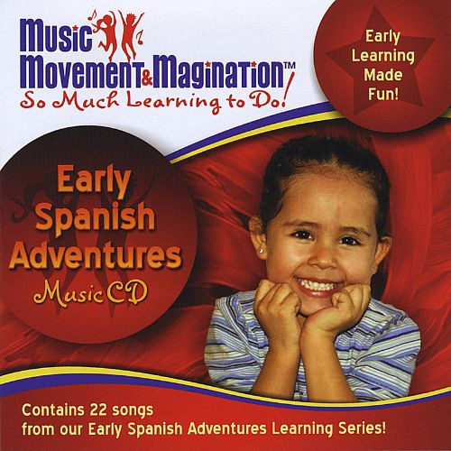 Early Spanish Adventures: Music Movement & Magination