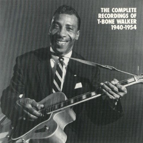 The Complete Recordings of T-Bone Walker 1940-1954