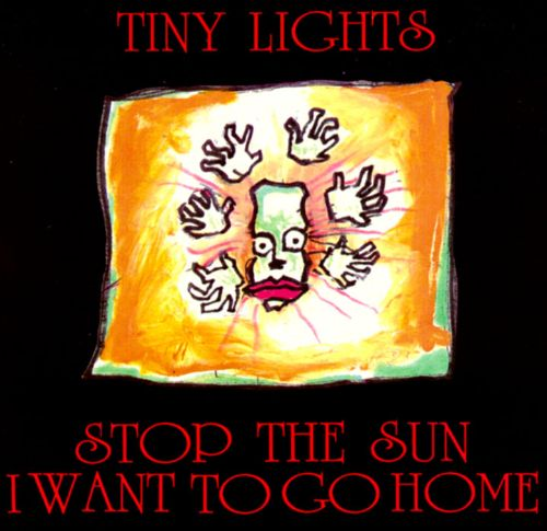 Stop the Sun, I Want to Go Home