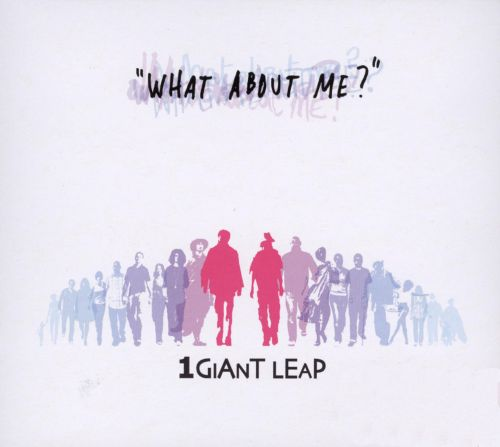 What About Me?: 1 Giant Leap