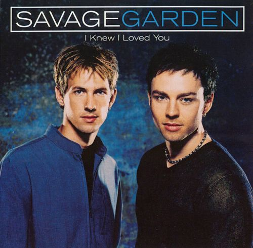 I knew i loved you savage garden songs reviews credits allmusic for I knew i loved you by savage garden
