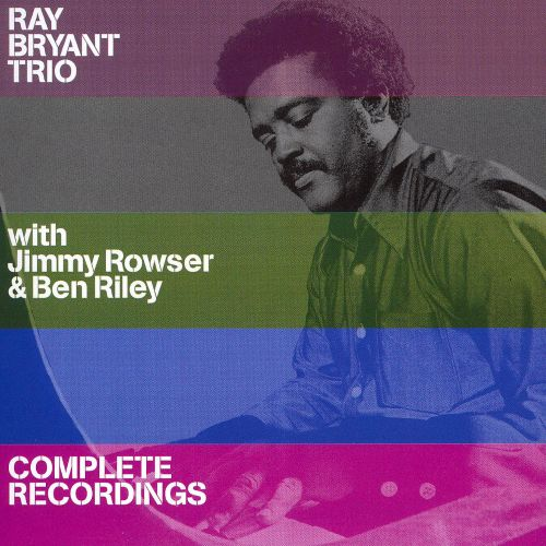 Complete Recordings [with Jimmy Rowser & Ben Riley]