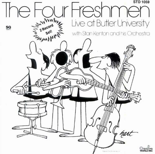 The Four Freshmen Live at Butler University with Stan Kenton & His Orchestra