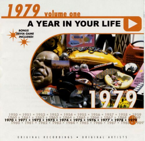 A Year in Your Life: 1979, Vol. 1