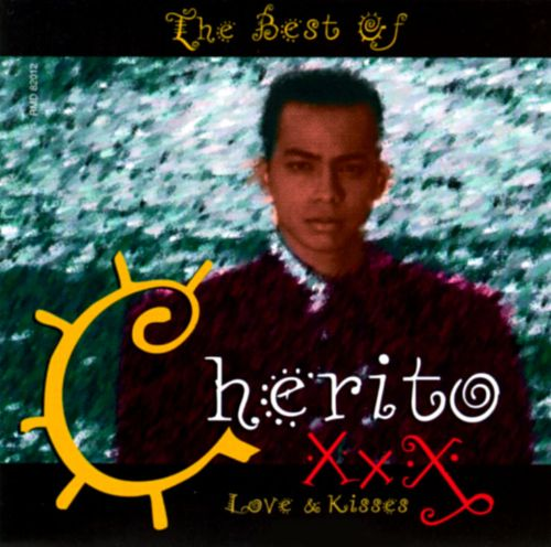 Best of Cherito: Love & Kisses XXX