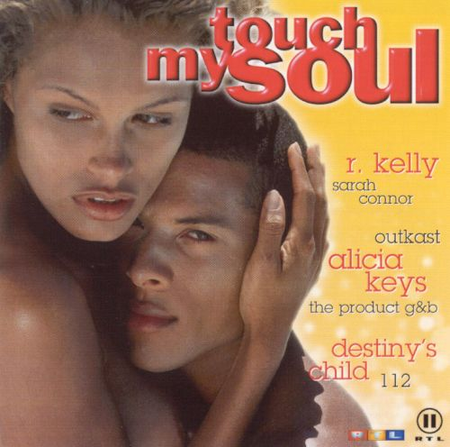 Touch My Soul: 2001, Vol. 3