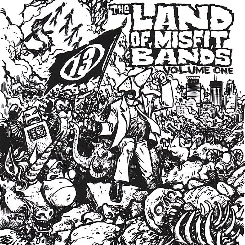 The Land of Misfit Bands, Vol. 1