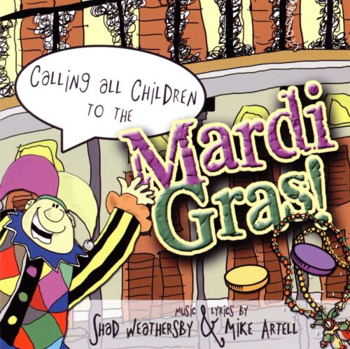 Calling All Children to the Mardi Gras!
