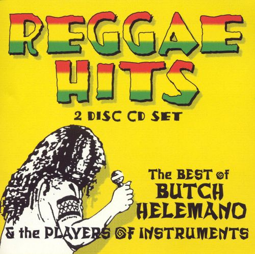 Reggae Hits: The Best of Butch Helemano & The Players of Instruments