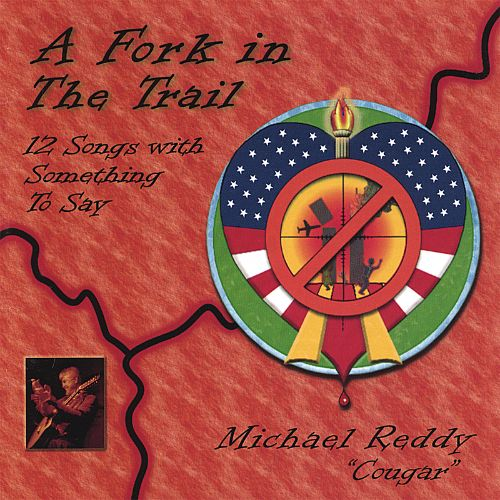 A Fork in the Trail: 12 Songs with Something to Say