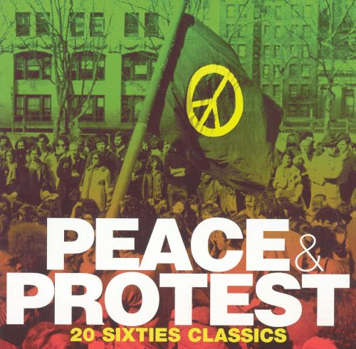 Peace Protest: 20 Sixties Classics