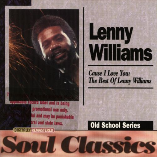 Cause I Love You: The Best of Lenny Williams