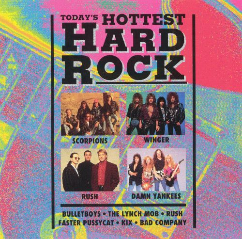 Today's Hottest Hard Rock