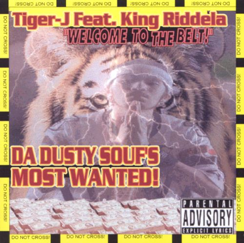 Welcome to the Belt: Da Dusty Souf's Most Wanted