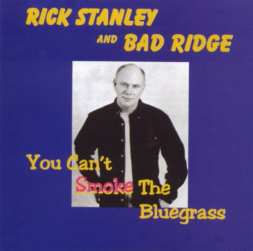 You Can't Smoke the Bluegrass