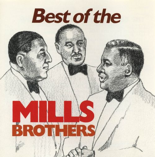 Best of the Mills Brothers [ProArte]