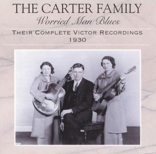 Worried Man Blues: Their Complete Victor Recordings (1930)