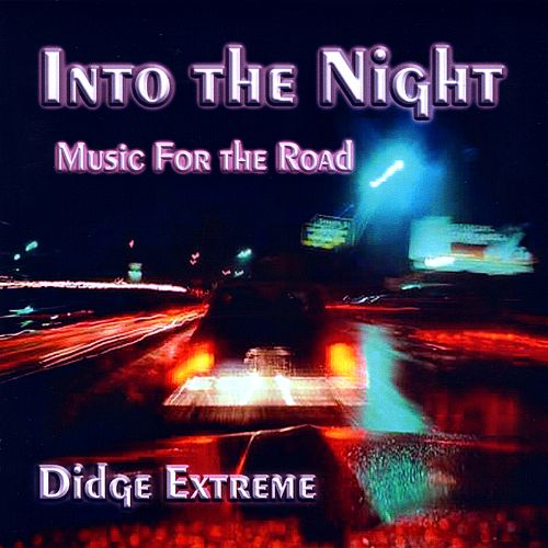 Into the Night: Music for the Road