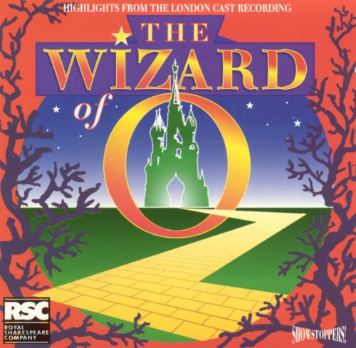 The Wizard of Oz [1988 London Revival Cast] [Highlights]