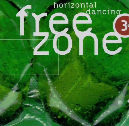 Freezone 3: Horizontal Dancing