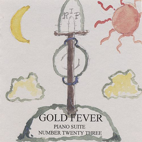#47, Piano Suite #23: Gold Fever