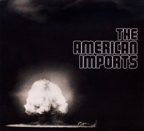 The American Imports