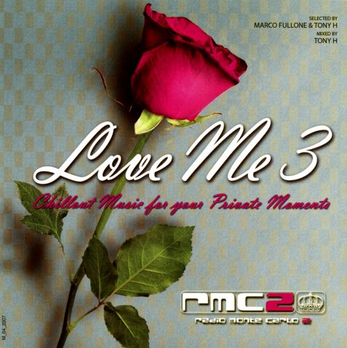 Love Me, Vol. 3: Chillout Music for Your Private Moments
