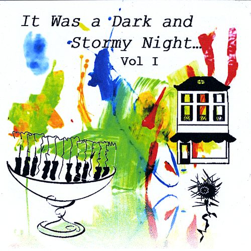 It Was a Dark and Stormy Night, Vol. 1
