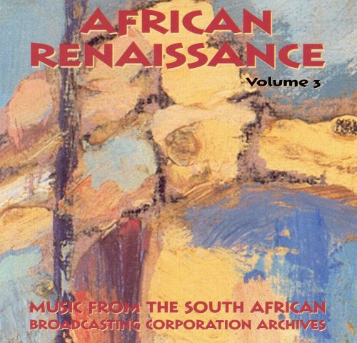 Sotho and Tswana: African Renaissance, Vol. 3